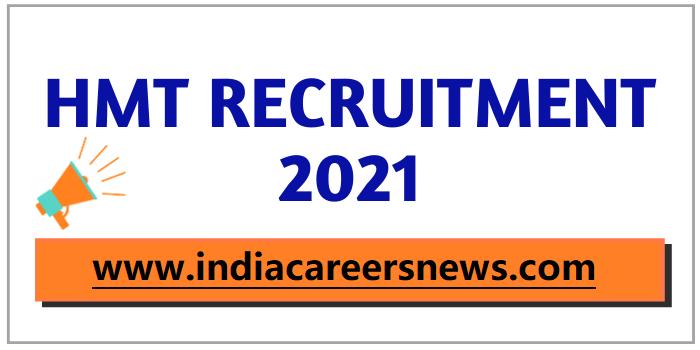 HMT MT Limited Recruitment