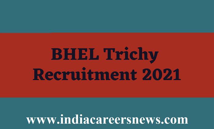 BHEL Tiruchy Recruitment