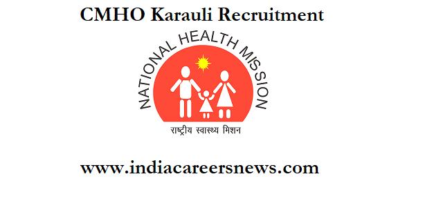 CMHO Karauli Recruitment